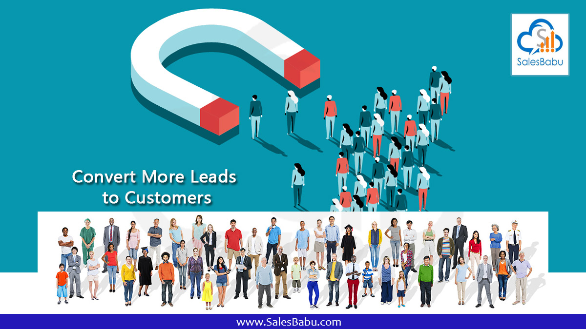 Convert More Leads to Customers : SalesBabu.com