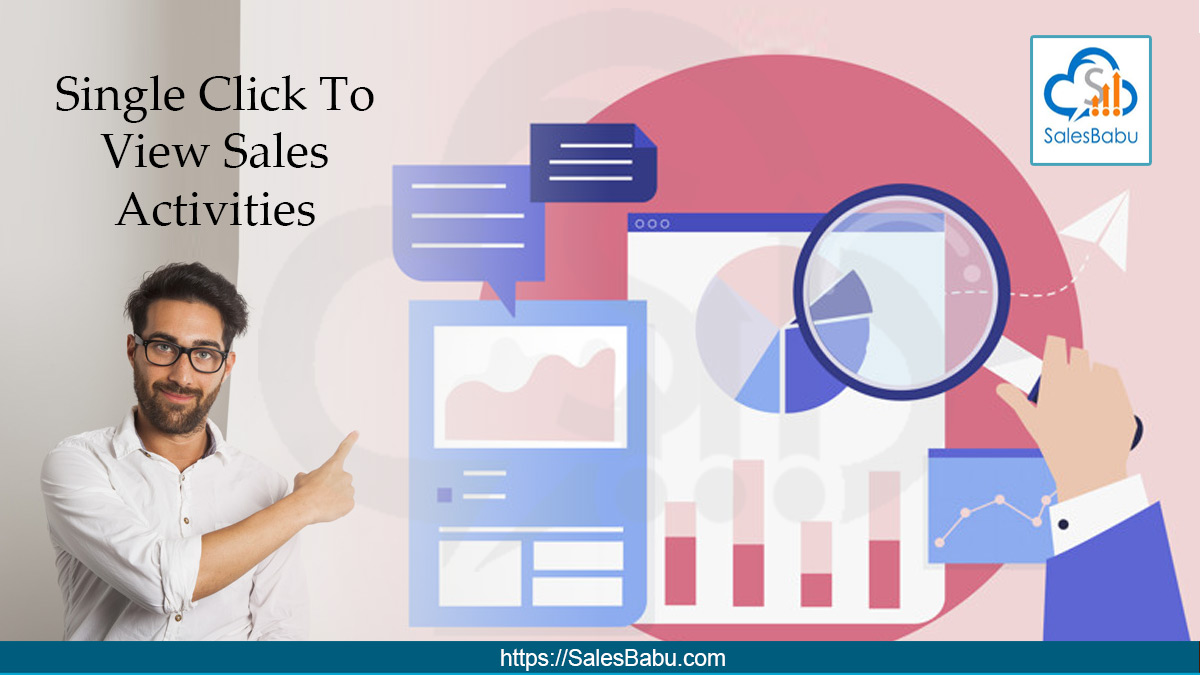 Single Click To View Sales Activities : SalesBabu.com