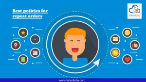 Best policies for repeat orders : SalesBabu.com