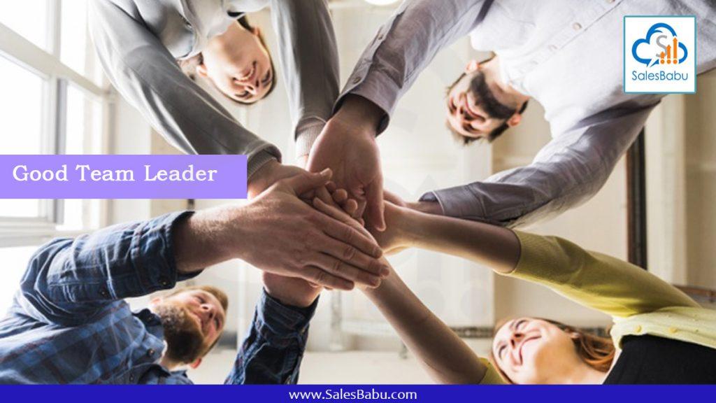 Good Team Leader : SalesBabu.com
