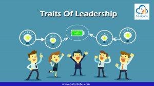 Traits Of Leadership : SalesBabu.com