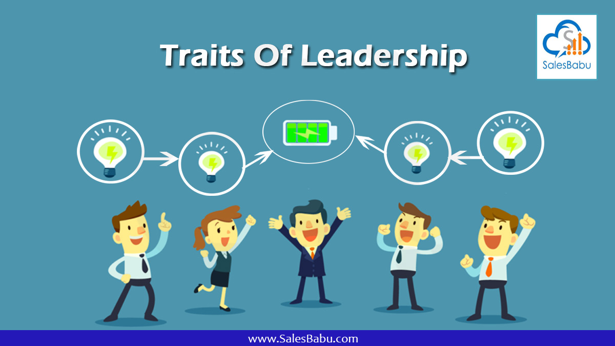 Traits Of Leadership : SalesBabu.com