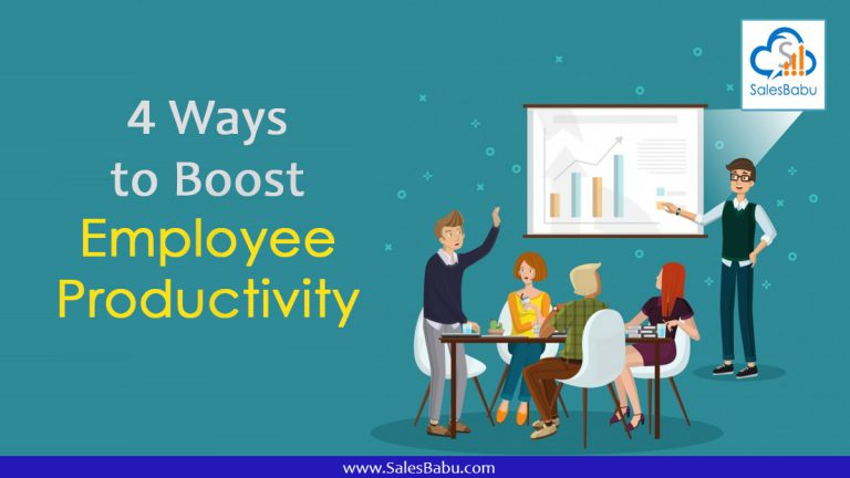 4 ways to Boost Employee Productivity
