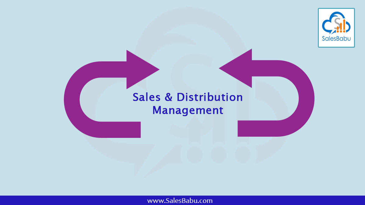 Sales & Distribution Management : SalesBabu.com