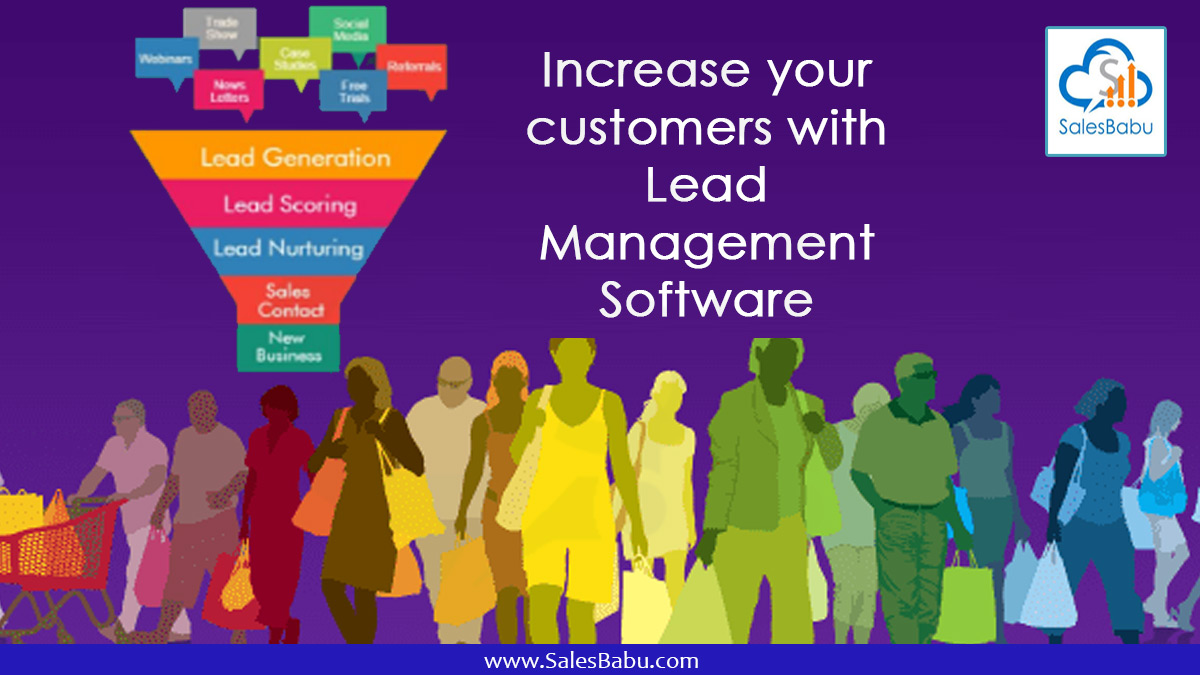 Increase your customers with Lead Management Software
