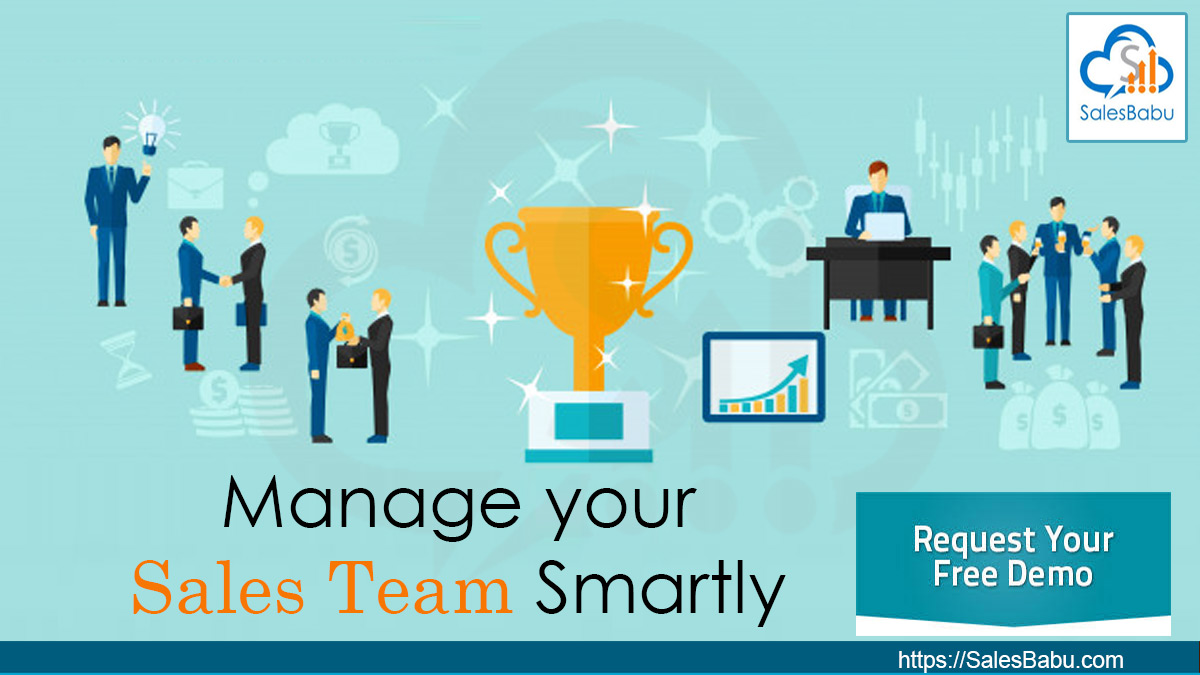 Manage Your Sales Team Smartly : SalesBabu.com