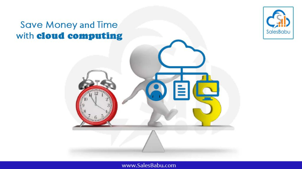 save money and time with cloud computing
