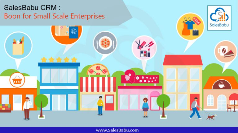 Boon for Small Scale Enterprises - SalesBabu Cloud CRM