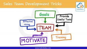 Sales Team Development Tricks