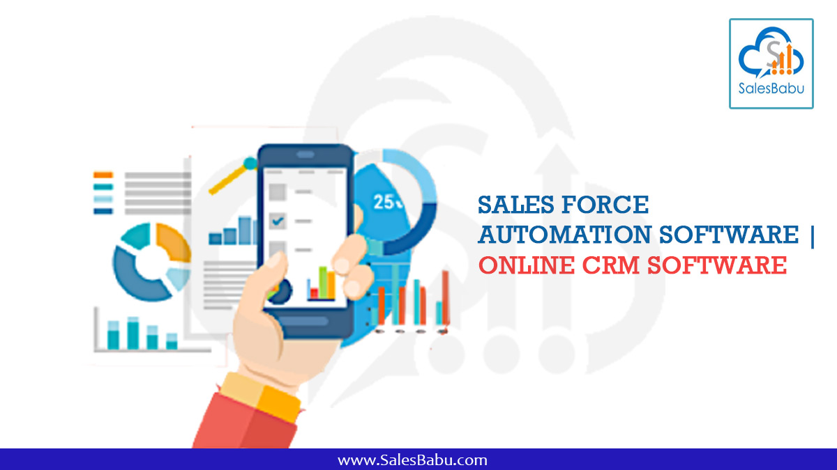 Sales Force Automation Software | Online CRM Software