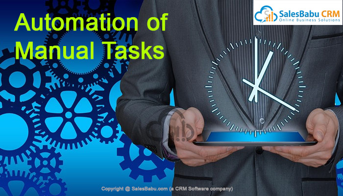 Automation of Manual Tasks : SalesBabu.com