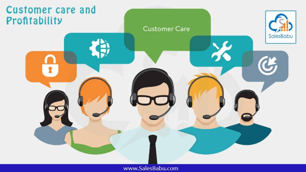 Customer care and Profitability : SalesBabu.com