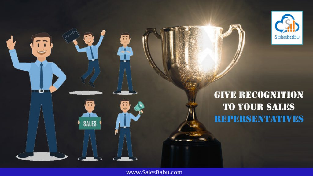 Give recognition to your sales reps : SalesBabu.com