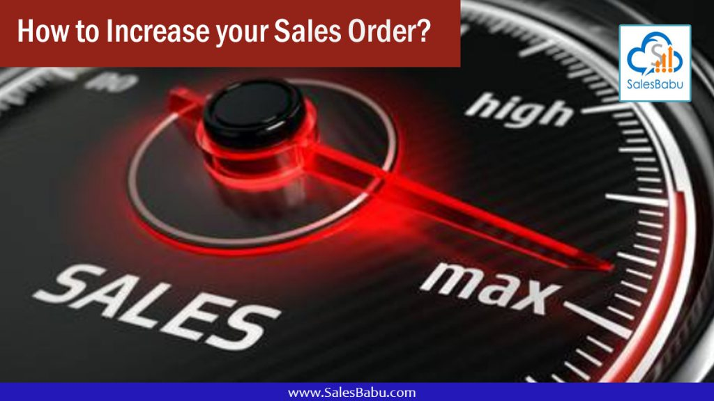 How to Increase your Sales Order : SalesBabu.com