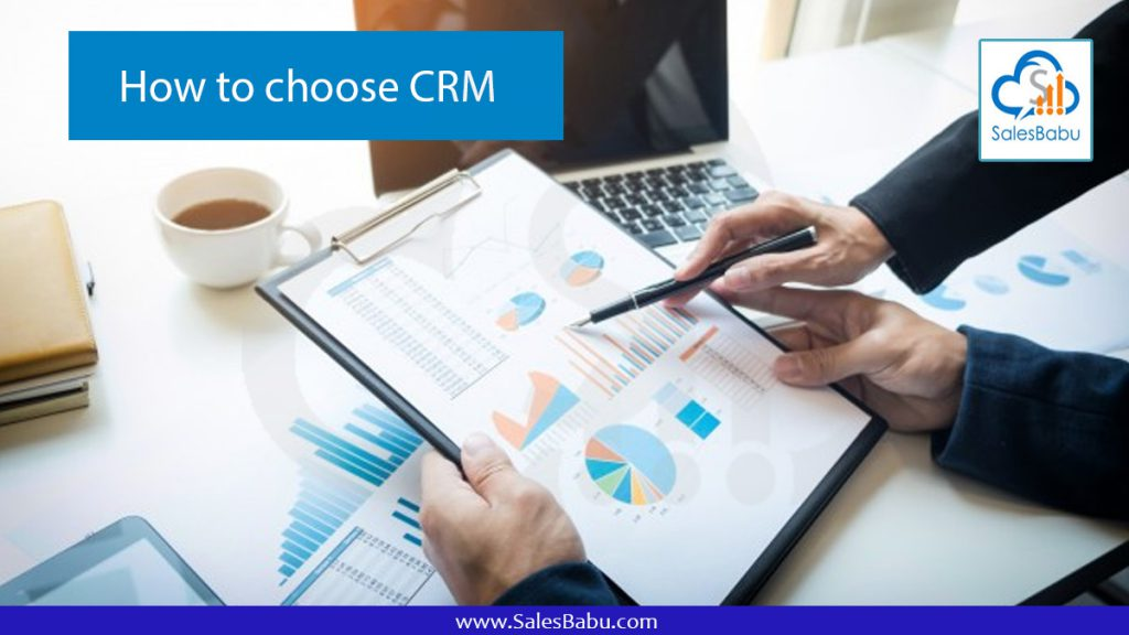 How to choose CRM : SalesBabu.com