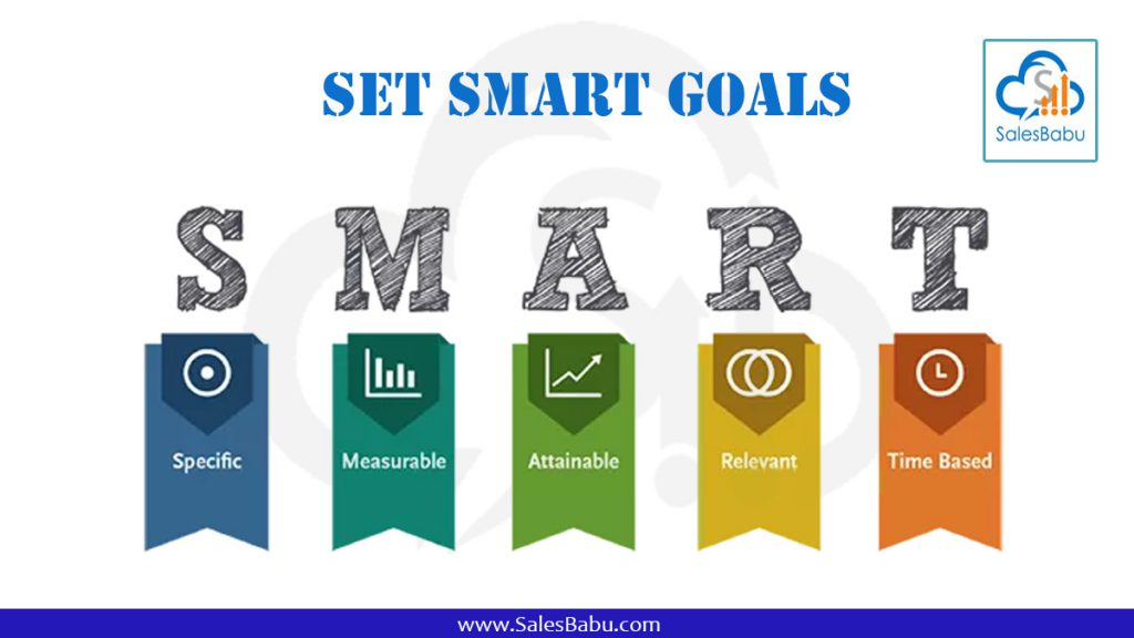 Set smart goals : SalesBabu.com