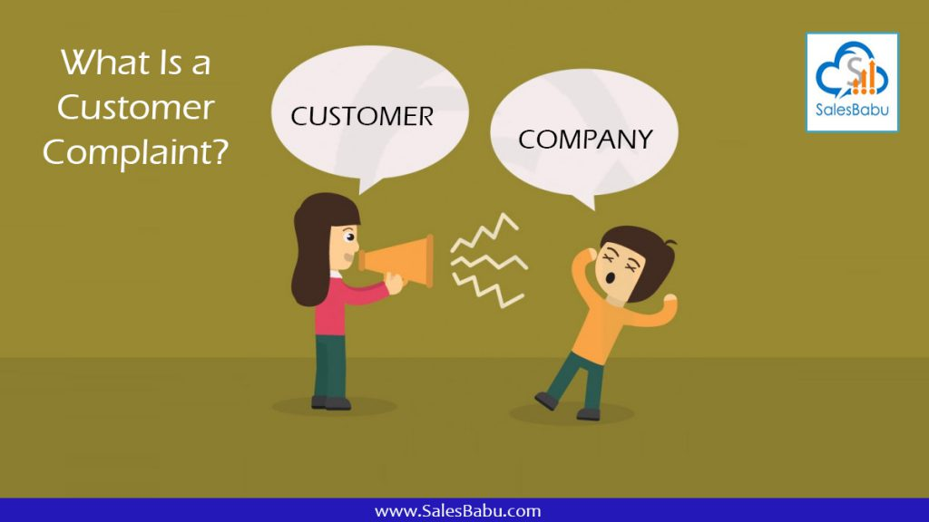 What Is a Customer Complaint : SalesBabu.com