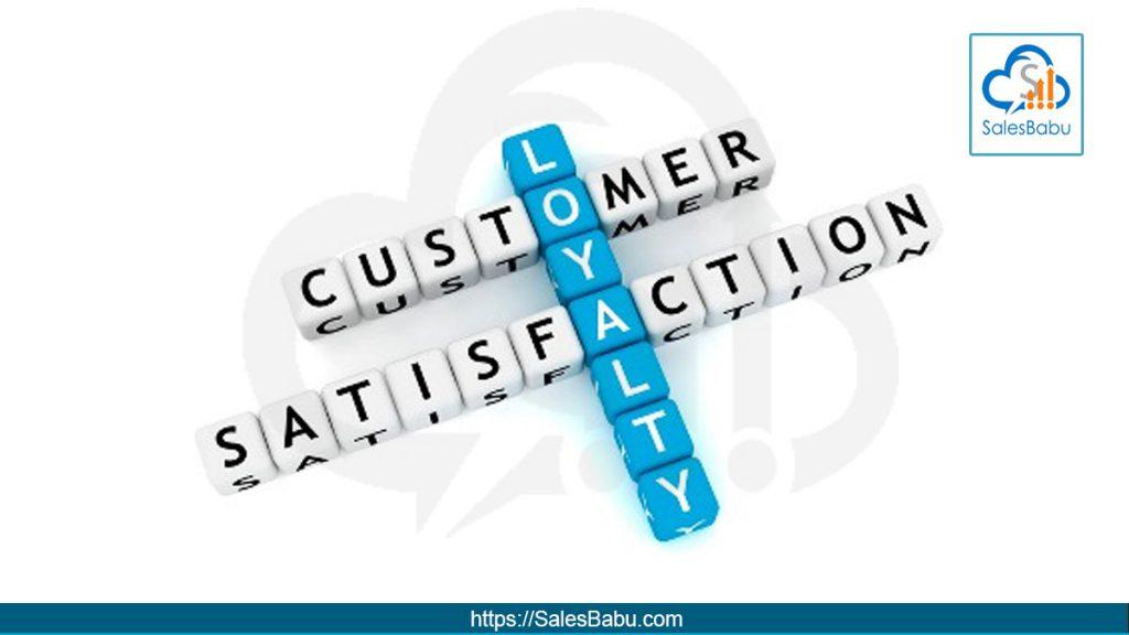 Customer Satisfaction and Loyalty : SalesBabu.com