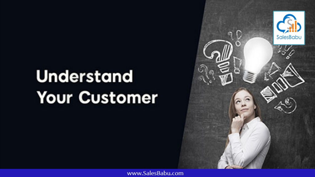 Understand Your Customer : SalesBabu.com