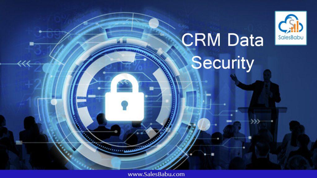 CRM Data Security : Salesbabu.com