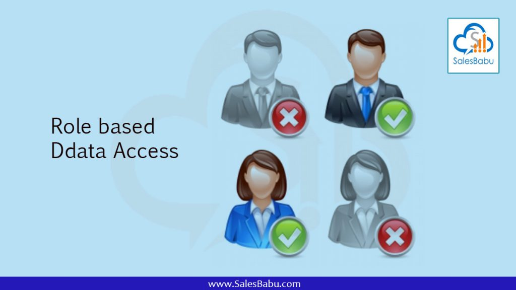 Role based data Access : SalesBabu.com