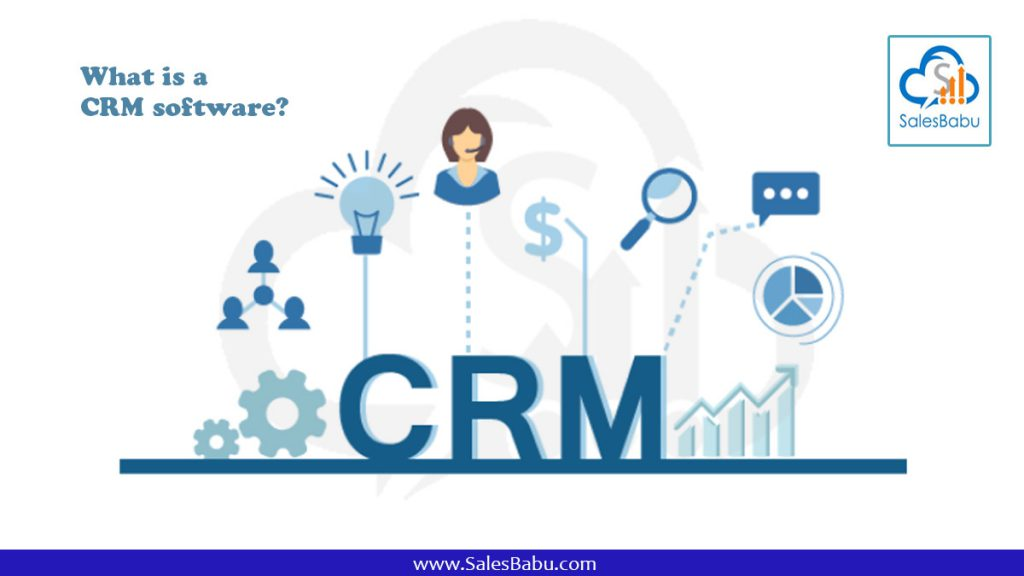 What is a CRM software : SalesBabu.com