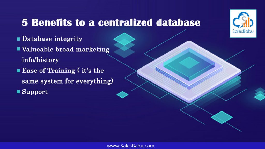 5 Benefits to a centralized database : SalesBabu.com