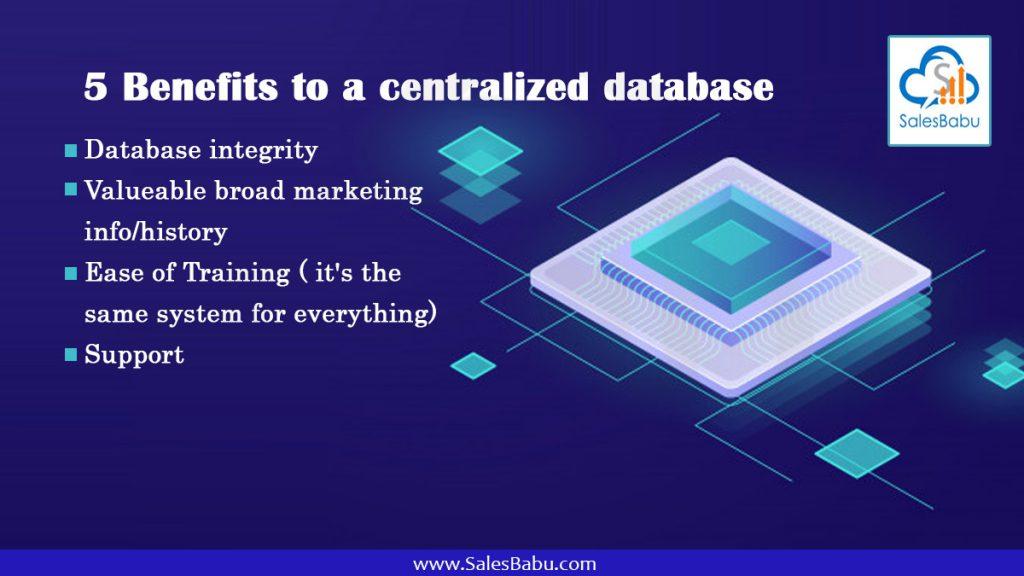 5 Benefits to a centralized database : SalesBabu.com