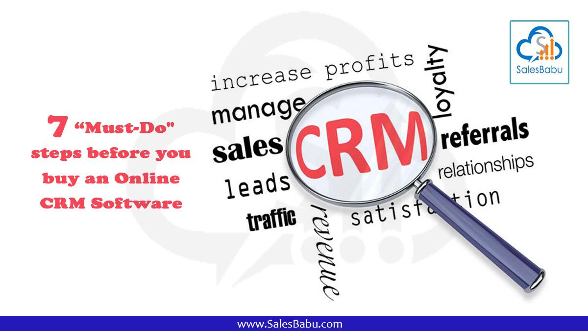 "7 ""Must-Do"" steps before you buy online CRM software : SalesBabu.com"