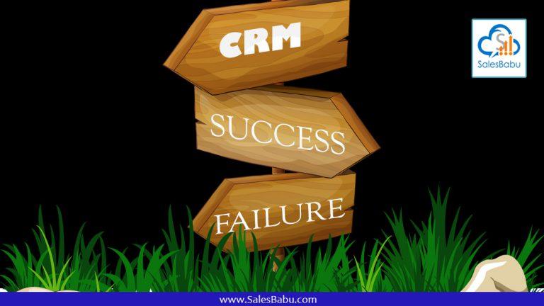 The Top Reasons CRM System Fails : SalesBabu.com