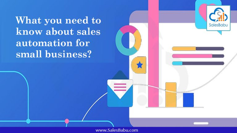 What you need to know about sales automation for small business : SalesBabu.com