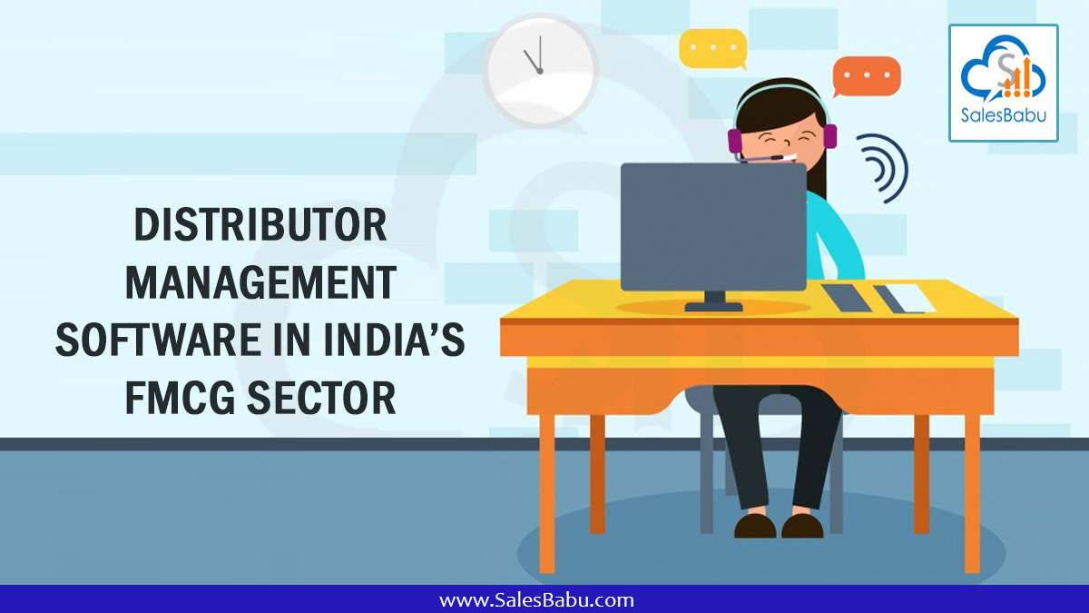 Distributor Management Software in India's FMCG sector : SalesBabu.com