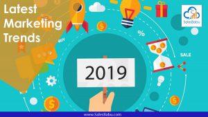 Latest Marketing Trends 2019 : SalesBabu.com