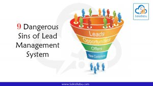 9 Dangerous Sins of Lead Management System