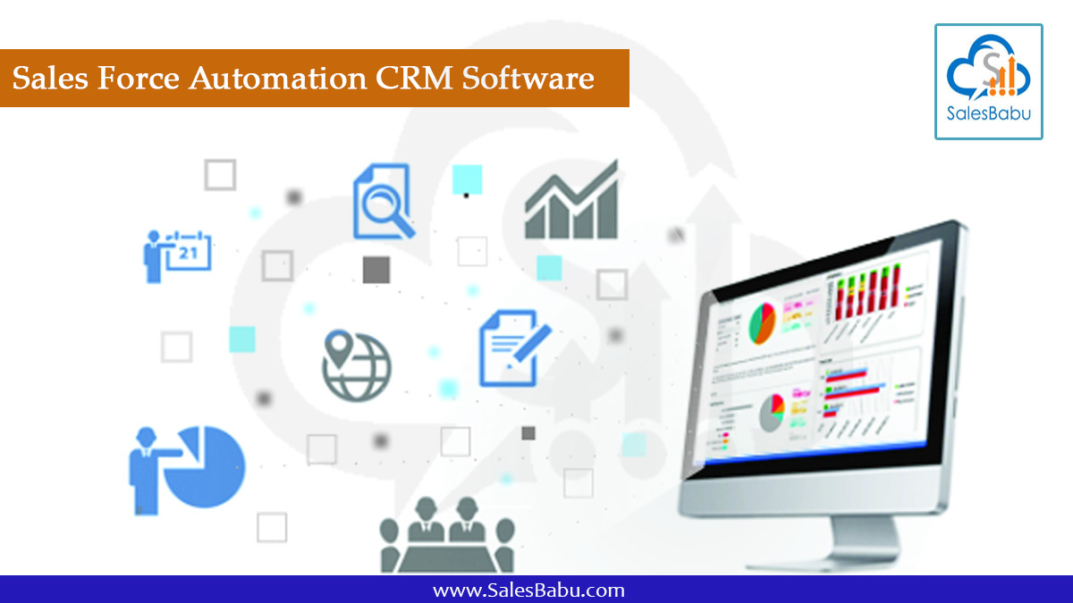Sales Force Automation CRM Software -SalesBabu CRM