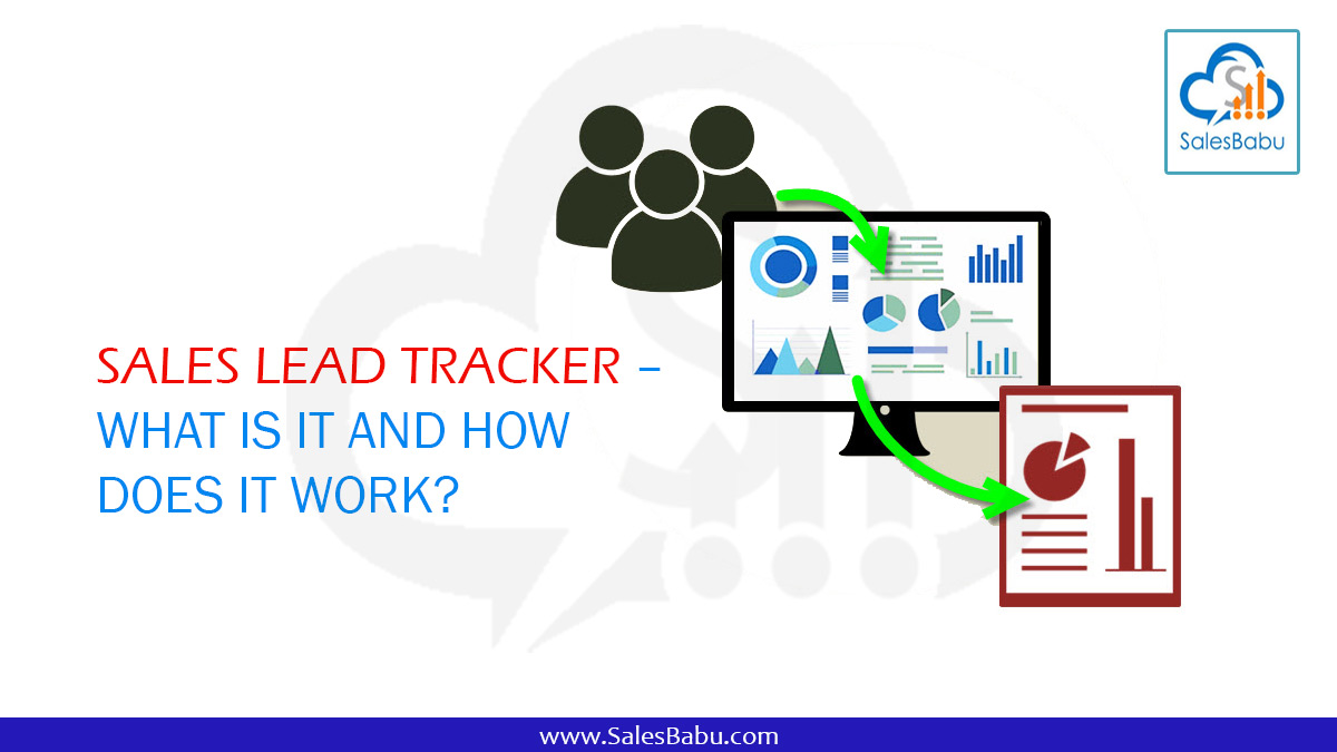 -Sales Lead Tracker – What is it and How does it work?