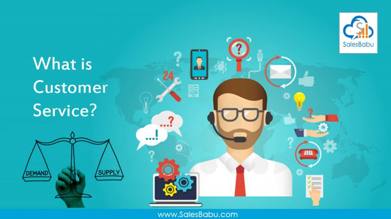 What is Customer Service | SalesBabu CRM