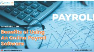 Benefits of Online Payroll Software