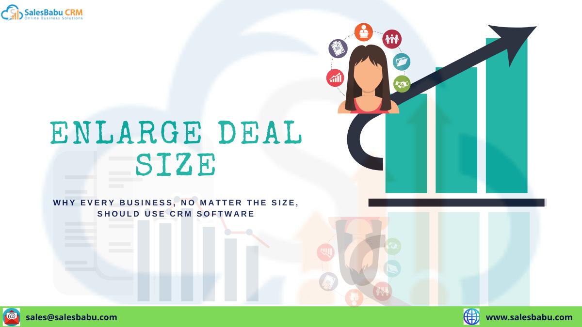 Enlarge Deal Size