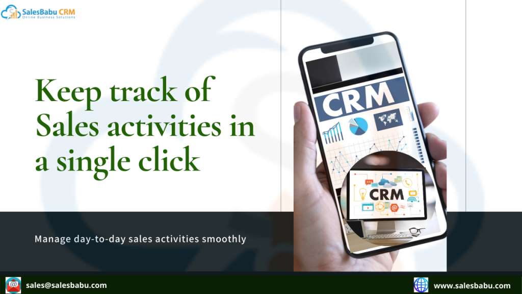 Keep track of Sales activities in a single click