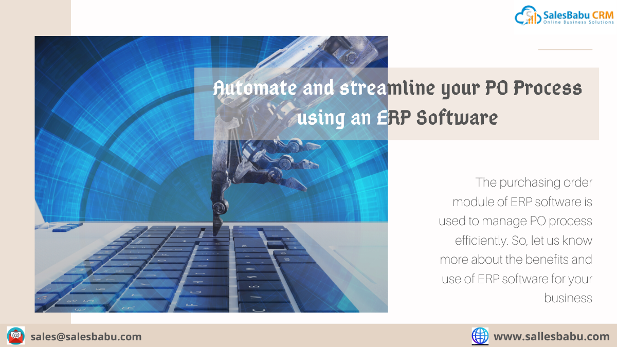 Automate and streamline your PO Process using an ERP Software