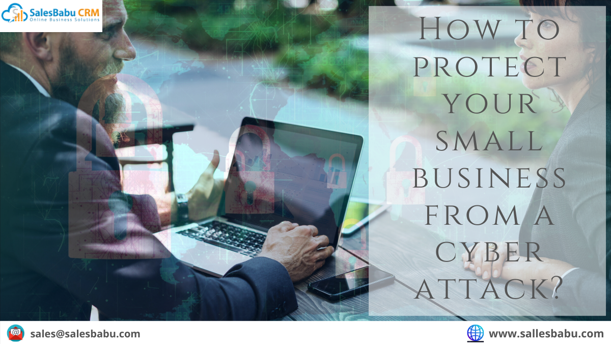 How to protect your small business from a cyber attack?
