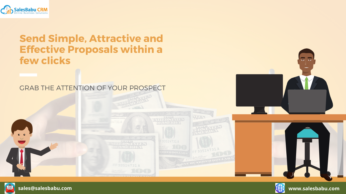 Send Simple, Attractive and Effective Proposals within a few clicks