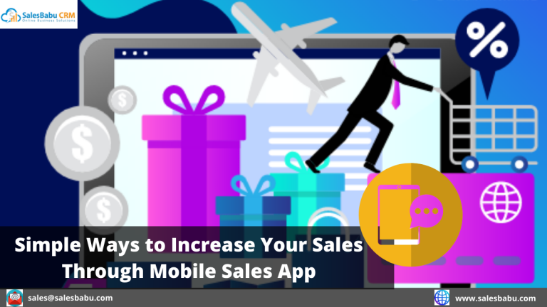 Simple Ways to Increase Your Sales Through Mobile Sales App