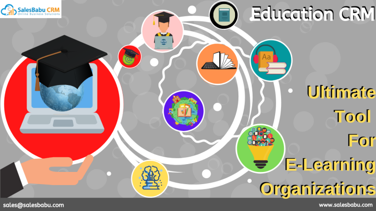 Education CRM – Ultimate Tool For E-Learning Organizations