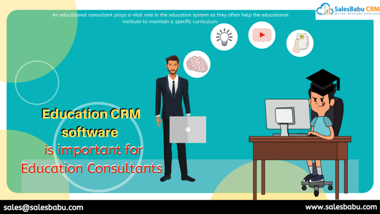 Education CRM software is important for Education Consultants