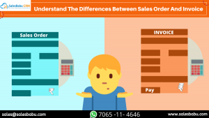 Understand the differences between sales order and invoice