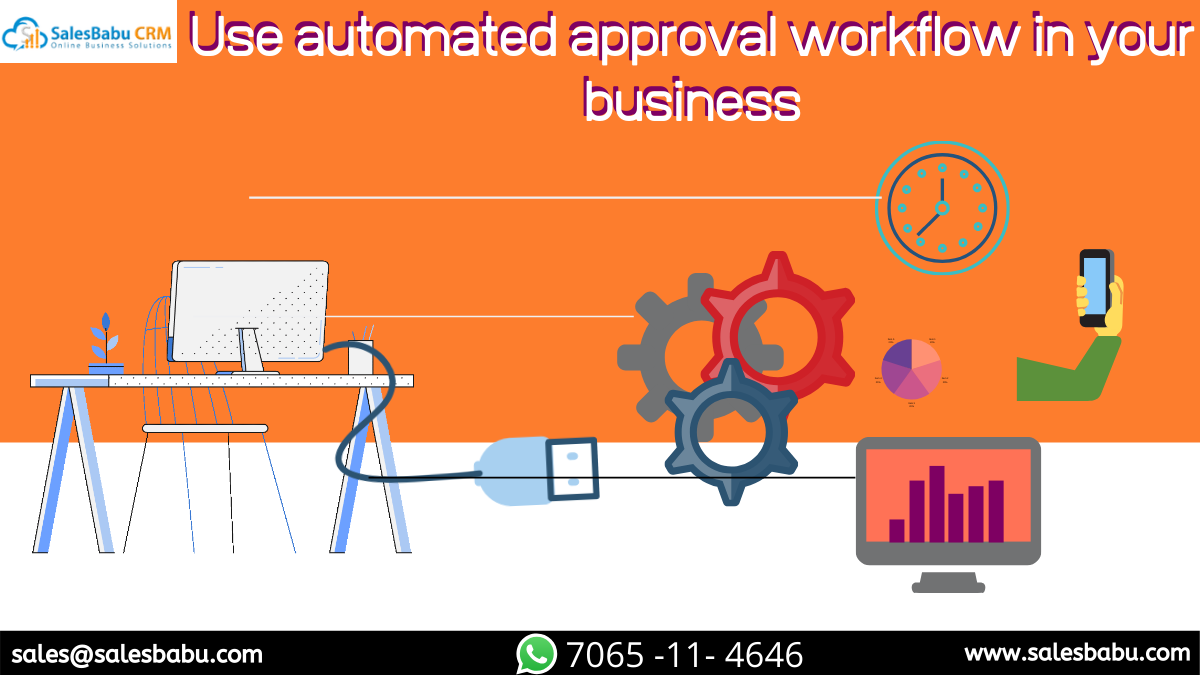 Use automated approval workflow in your business