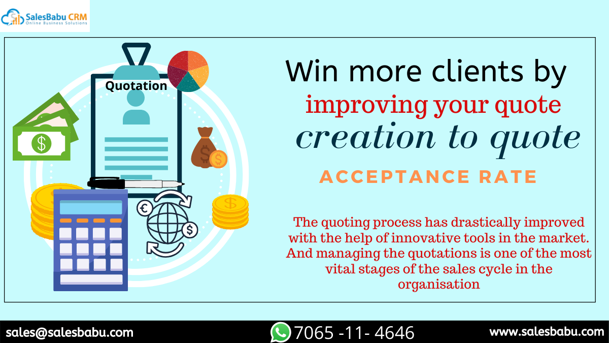 Win more clients by improving your quote creation to quote acceptance rate