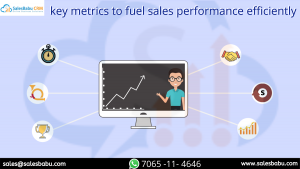 key metrics to fuel sales performance efficiently